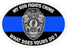 My Son Fights Crime Blue Line Police Sheriff Deputy SWAT Decal Sticker