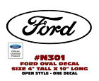 "N301 FORD OVAL DECAL - 4"" Tall x 10"" Long - OPEN STYLE - LICENSED"