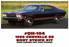 QH-104 1968 CHEVY CHEVELLE SS - COMPLETE HEADER AND BODY STRIPE KIT