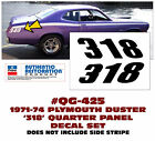 QG-425 1971-74 PLYMOUTH DUSTER - 318 QUARTER PANEL DECAL SET
