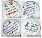 Aspergers Awareness, A set of 4 Badges, Quit with the judgements Aspie here