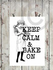Poster*Druck*DIN A4*keep calm and bake on*Made by Mrs. B.-Design*