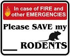 In Case of Fire Save My Rodents Decals / Stickers