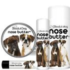 BOXER NOSE BUTTER FOR YOUR DOG'S DRY,  ROUGH,  CRUSTY NOSE IN TINS & TUBES