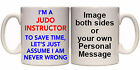 I'M NEVER WRONG ANY INSRUCTOR TRADE PERSONALISED MUG & COASTER (IN2)11&15oz GIFT