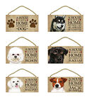 "5"" x 10"" Decor Hanging Wood Sign Plaque House is not a Home without a Dog"