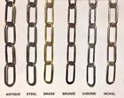 Heavy Duty Chandelier Link Chain, Antique, Steel, Brass, Bronze, Chrome, Nickel.