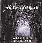 NATIVE IN BLACK - At The Mystic Gates of Eternal Winter CD