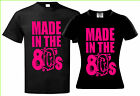 RETRO 80s, MADE IN THE 80s, T SHIRT S M L XL XXL 3XL MADE IN THE 80s (fancy 80)