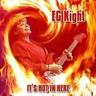 E.G. Kight - It's Hot in Here [New CD]