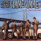Blow in the Wind by Me First and the Gimme Gimmes (CD, Mar-2001, Fat Wreck...