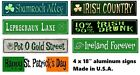 "4x18"" Irish Metal Aluminum Street Sign St Patricks Day Bar Pub wall decor SB#K"