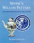Spode's Willow Pattern and Other Designs After the Chinese by Robert Copeland...