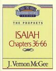Isaiah II, Chapters 36-66 (Thru the Bible) .. NEW