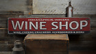 Wine Shop Location, Wine Cheese - Rustic Distressed Wood Sign ENS1001437