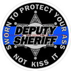 Deputy Sheriff Sworn To Protect Your A$$ Blue Line 6 Point Star Decal Sticker