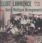 ELLIOT LAWRENCE - ELLIOT LAWRENCE BAND PLAYS GERRY MULLIGAN ARRANGEMENTS NEW CD