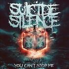 SUICIDE SILENCE - YOU CAN'T STOP ME NEW CD