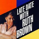 RUTH BROWN - LATE DATE WITH RUTH BROWN NEW CD