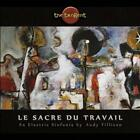 THE TANGENT - LE SACRE DU TRAVAIL (THE RITE OF WORK) * NEW CD