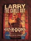 LARRY THE CABLE GUY GIT-R-DONE HARDCOVER 2005