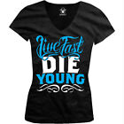 Live Fast Die Young - Trendy Sayings Slogans Juniors V-neck T-shirt