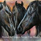 Fridge magnet - horses and friends never too many