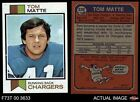 1973 Topps #338 Tom Matte Chargers NM/MT