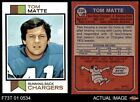 1973 Topps #338 Tom Matte Chargers EX/MT