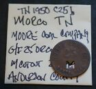 Morco, TN,  Moore Coal Co., Orco G/F 25 Token, Anderson County, Tennessee