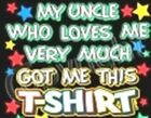Uncle my loves  kid T-Shirt robber baby shower birthday gift US size z xmas