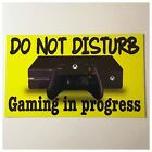 Game Gaming In Progress Do Not Disturb Sign Wall Plaque or Hanging Xbox