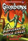 Goosebumps - A Shocker on Shock Street by R.L. Stine [Paperback]
