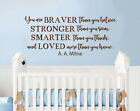 Winnie The Pooh Wall Decal Quote You Are Braver Than You Nursery Kids Decor F56
