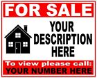 PERSONALISED House Flat Property FOR SALE sign boards **YOU CHOOSE QUANTITY**