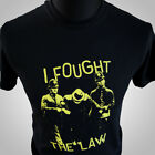 I Fought The Law T Shirt Retro The Clash Tribute 70's Band Rock Strummer Cool
