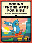 Winquist, Gloria-Coding Iphone Apps For Kids  BOOK NEW