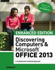 Microsoft Office 2013 Enhanced Editions: Enhanced Discovering Computers and Mic…