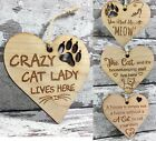 Cat Lover Gift Home Plaque Novelty Gift Hanging Wood Heart Kitten Crazy Cat Lady