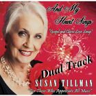 Susan Tillman-And My Heart Sings (Dual Track) CD NEW