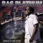 Ras Platnum-World Class Flow CD NEW