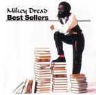 Mikey Dread-Best Sellers CD NEW