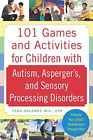 Delaney, Tara-101 Games And Activities For Children With Autism Spectru BOOK NEW