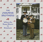Osborne Brothers-When The Roses Bloom In Dixi CD NEW