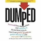 NEW - Dumped: A Guide to Getting Over a Breakup and Your Ex in Record Time!