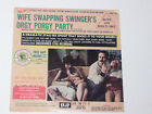 WIFE SWAPPING SWINGERS ORGY PORGY PARTY  LP  EXTREMELY RARE  LP VINYL SEALED