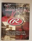 Rawlings Presents Big Stix: Greatest Hitters in the History of the Major Leagues