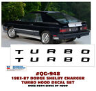 QG-948 1983-87 DODGE SHELBY CHARGER - TRUBO HOOD DECAL SET - LICENSED  for sale