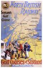 Vintage North British Railway Golf In Scotland Poster A3/A2/A1 Print