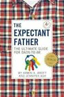 NEW Expectant Father By BROTT ARMIN AND ASH JENNIFER Hardcover Free Shipping